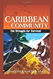 Caribbean Community, Kenneth Hall and Myrtle Chuck-A-Sang, 1466911069