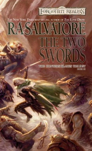 The Two Swords by R. A. Salvatore
