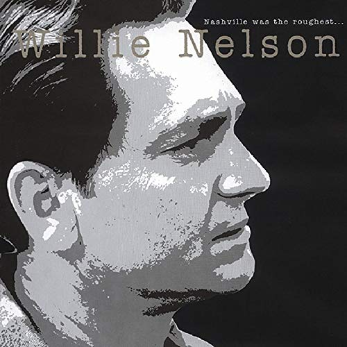 Nashville Was The Roughest (8cd Boxset & Book) by Nelson, Willie