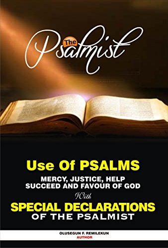 USE OF PSALMS FOR MERCY, JUSTICE, HELP, SUCCESS AND FAVOUR