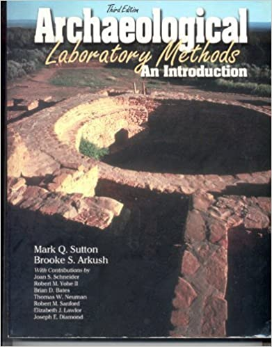 Book Archaeological Laboratory Methods: An Introduction by Mark Q. Sutton (2001-08-01)