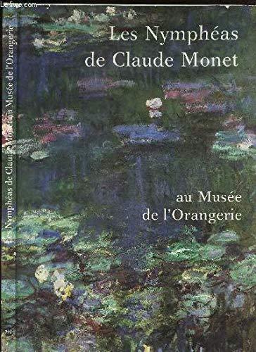 Les Nymphéas de Claude Monet au Musée de l'Orangerie (French Edition)