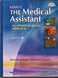 The Medical Assistant : An Applied Learning Approach, Young, Cynthia Y. and Adams, Alexandra Patricia, 0721690122
