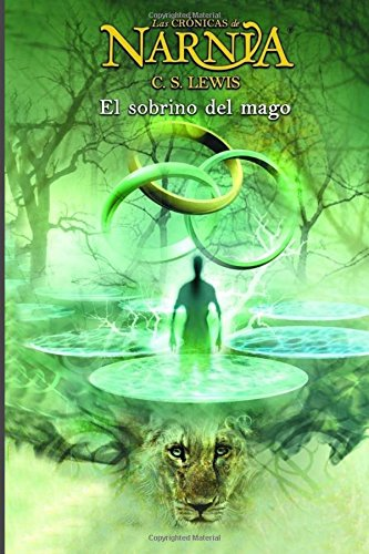 El Sobrino del Mago (Narnia) C. S. Lewis (Spanish Edition ...