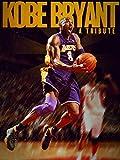 Kobe Bryant: A Tribute