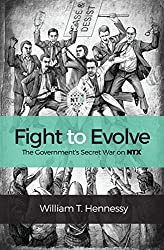 Fight to Evolve: The Government's Secret War on NTX