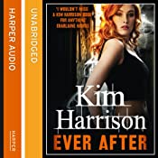 Ever After: Rachel Morgan/The Hollows, Book 11 | Kim Harrison