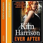 Ever After: Rachel Morgan/The Hollows, Book 11 | Kim Harrison