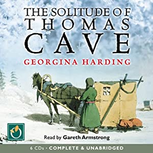 The Solitude of Thomas Cave Audiobook