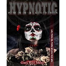 Hypnotic Possession