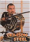 Crimson Steel - The Sword Technique of the Samurai DVD