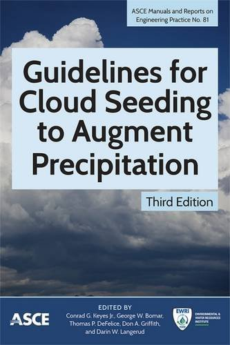 guidelines-for-cloud-seeding-to-augment-precipitation-asce-manual-and-reports-on-engineering-practic