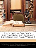Report of the Geological Survey of Natal and Zululand, , 1144747139