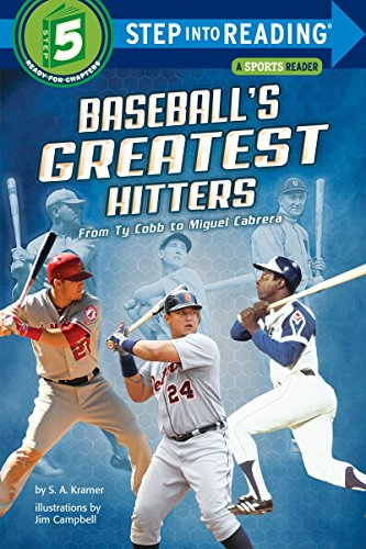Baseball's Greatest Hitters: From Ty Cobb to Miguel Cabrera (Step into Reading) (Worlds Greatest Three Step)