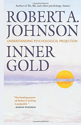 Download Inner Gold: Understanding Psychological Projection ebook