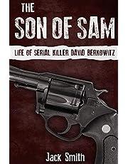 The Son of Sam: Life of Serial Killer David Berkowitz