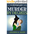 Murder By Degrees: An Inept Witches Mystery