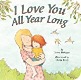 I Love You All Year Long, Steve Metzger, 1589258479
