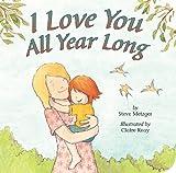 I Love You All Year Long, Steve Metzger, 1589258479