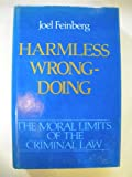 Harmless Wrongdoing, Feinberg, Joel, 0195042530