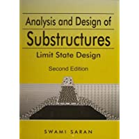 Analysis and Design of Substructures: Limit State Design (Balkema Proceedings and Monographs in Engineering, Water and)
