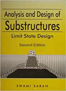 Analysis and design of substructures by swami saran
