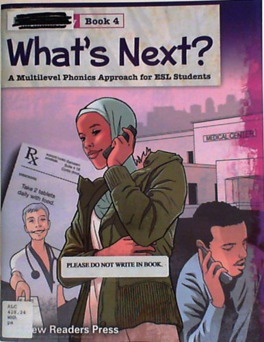 What's Next?: A Multilevel Phonics Approach for Esl Students, Introductory Book 4