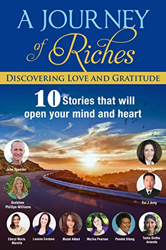 Discovering Love and Gratitude: A Journey Of Riches (English Edition)