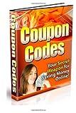 Coupon Codes, Margaret Ortiz, 1478283807