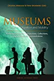 Museums in Times of Migration and Mobility