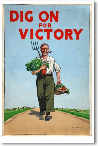 Dig On For Victory - Vintage WW2 Reprint Poster