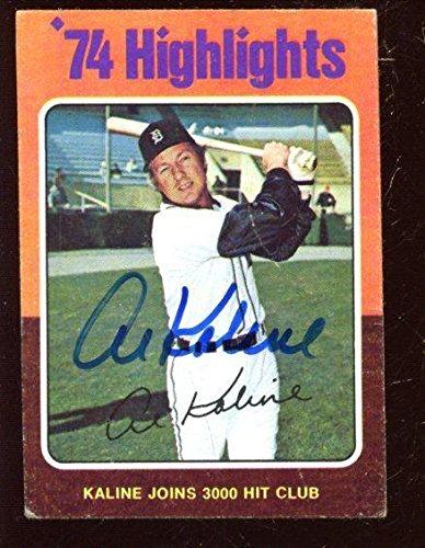 1975 Topps Baseball Card #4 Al Kaline Autographed - Baseball Slabbed Autographed Cards