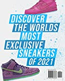 Sneaker Mayhem: The Ultimate Sneaker Book For