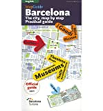 img - for [MapGuide Barcelona: The City, Map by Map Practical Guide] (By: Llatzer Moix) [published: May, 2011] book / textbook / text book