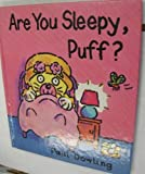 Are You Sleepy, Puff?, Paul Dowling, 1562823930