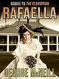 Rafaella (The Plantation Series Book 2)