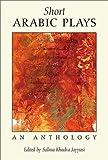 Short Arabic Plays: An Anthology