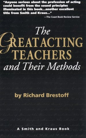 The Great Acting Teachers and Their Methods (Career Development Series) (Career Development Book)