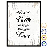 Let Your Faith Be Bigger Than Your Fear Bible Verse Scripture Quote Canvas Print Picture Frame Home Decor Wall Art Gift Ideas 7'' x 9''