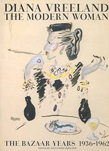 Image of Diana Vreeland: The Modern Woman: The Bazaar Years, 1936-1962