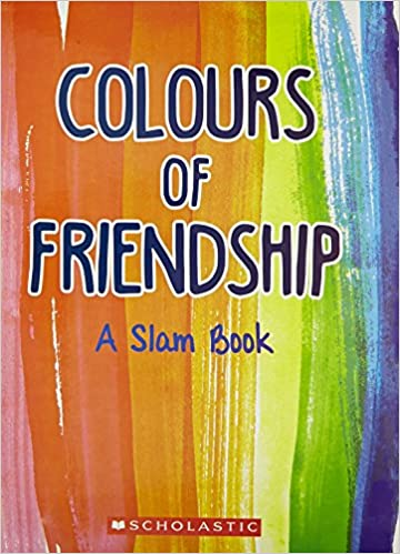 Buy Colours of Friendship: A Slam Book Book Online at Low Prices ...