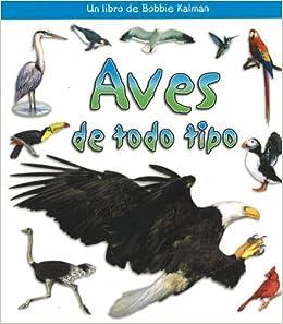Descargar Libros En Ebook Aves De Todo Tipo (birds Of All Kinds) PDF A Mobi