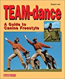 Team-Dance: A Guide to Canine Freestyle