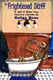 The Frightened Stiff, Kelley Roos, 0915230755