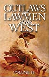Outlaws and Lawmen of the West, Dan Asfar, 1551053381
