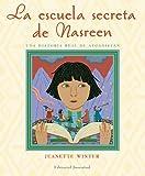 Escuela Secreta De Nasreen, Jeanette Winter, 842613808X