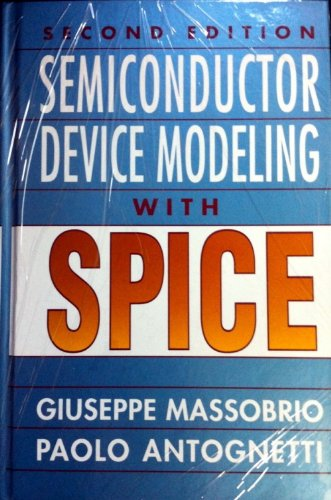 Semiconductor Device Modeling with Spice by McGraw-Hill