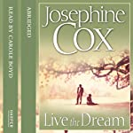 Live the Dream | Josephine Cox