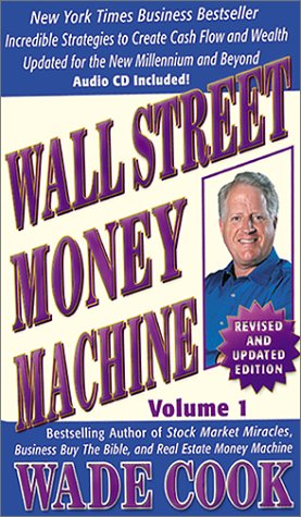 Wall Street Money Machine, Volume 1