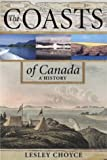 The Coasts of Canada, Lesley Choyce, 0864923600